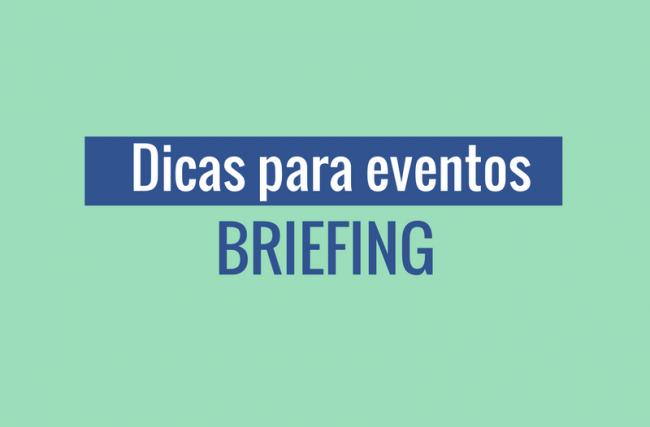 Dicas para Eventos: Briefing